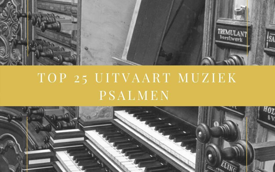 TOP 25 meest gekozen psalmen voor tijdens een uitvaart